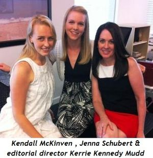 1 - Kendall McKinven , Jenna Schubert and editorial director Kerrie Kennedy Mudd