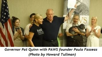 Governor Pat Quinn with PAWS founder Paula Fasseas (Photo by Howard Tullman)
