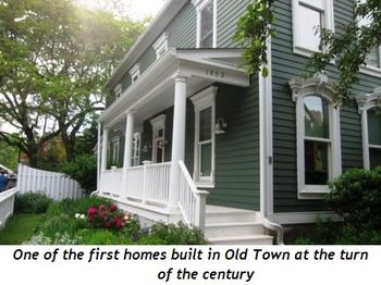 14 - One of the first homes built in Old Town at the turn of the century