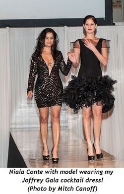 2 - Niala Conte with model wearing my Joffrey Gala cocktail dress!  (Photo by Mitch Canoff)