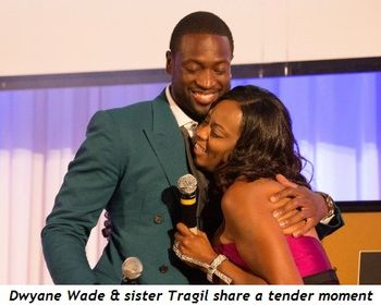 1 - Wade and his sister Tragil share a tender moment