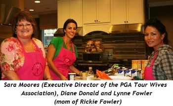 Sara Moores (Executive Director, PGA TOUR Wives Association), Diane Donald and Lynne Fowler (mom of Rickie Fowler)