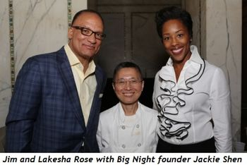 1 - Jim and Lakesha Rose with Jackie Shen, founder of Big Night