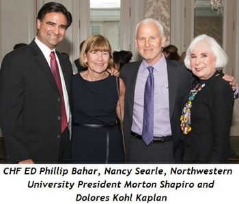 9 - CHF ED Phillip Bahar, Nancy Searle, Northwestern University President Morton Shapiro and Dolores Kohl Kaplan