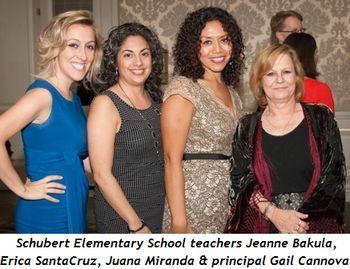 5 - Schubert Elementary School teachers Jeanne Bakula, Erica SantaCruz, Juana Miranda and principal Gail Cannova