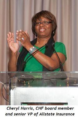13 - Cheryl Harris, CHF board member and Sr. VP of Allstate Insurance
