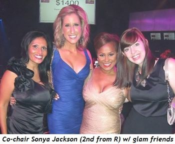 6 - Co-chair Sonya Jackson (2nd from R) with glam friends
