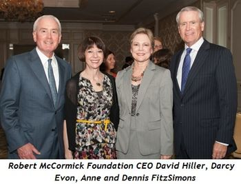 7 - Robert McCormick Foundation CEO David Hiller, Darcy Evon, Anne and Dennis FitzSimons