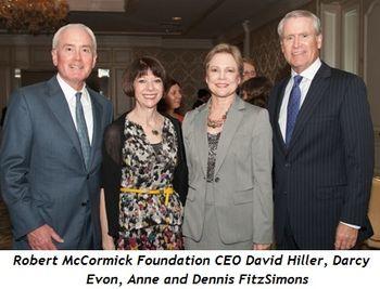 7 - Robert McCormick Foundation CEO David Hiller, Darcy Evon, Anne and Dennis FitzSimons