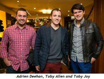 5 - Adrien Deehan, Toby Allen and Toby Joy
