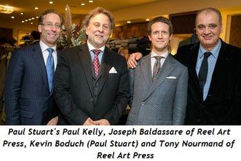 4 - Paul Stuart's Paul Kelly, Joseph Baldassare of Reel Art Press, Kevin Boduch (Paul Stuart) and Tony Nourmand of Reel Art Press
