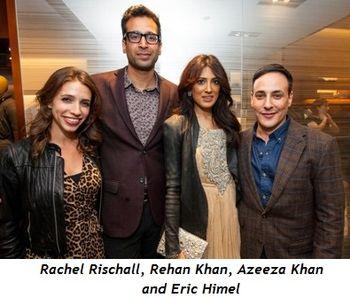 3 - Rachel Rischall, Rehan Khan, Azeeza Khan and Eric Himel
