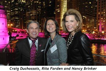 8 - Craig Duchossois, Rita Forden and Nancy Brinker