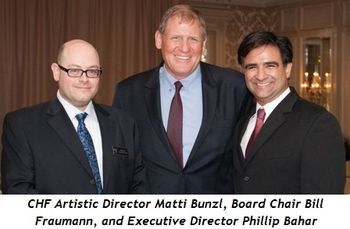 CHF Artistic Director Matti Bunzl, Board Chair Bill Fraumann, and Executive Director Phillip Bahar