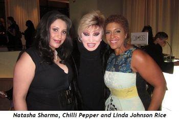 2 - Natasha Sharma, Chille Pepper and Linda Johnson Rice