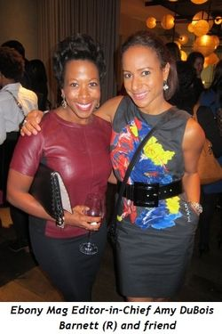 10 - Amy DuBois Barnett (R) Ebony Mag editor-in-chief and friend