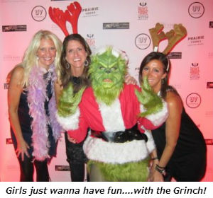 Girls just wanna have fun with the Grinch