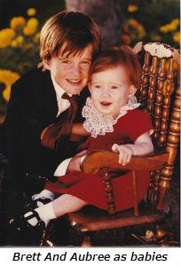 Brett and Aubree as babies