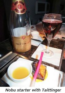 Nobu starter with Taittinger