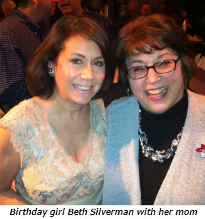 Birthday girl Beth Silverman with her mom