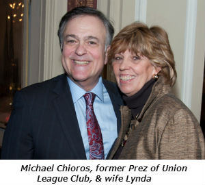 Michael Chioros former Prez of Union League Club  and wife Lynda