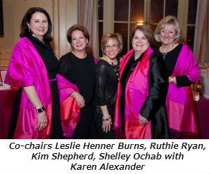 Co-chairs Leslie Henner Burns Ruthie Ryan Kim Shepherd Shelley Ochab with Karen Alexander