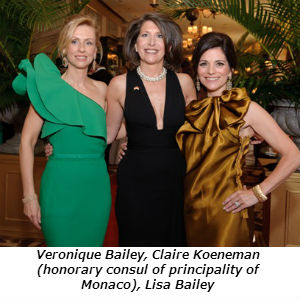 Veronique Bailey Claire Koeneman (honorary consul of principality of monaco)  Lisa Bailey