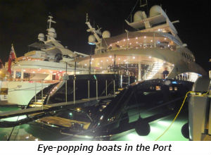 Eye-popping boats in the Port