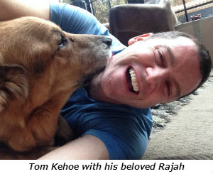 Tom Kehoe with his beloved Rajah