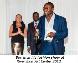 Borris at his fashion show at River East Art Center 2012