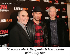 Directors Mark Benjamin and Marc Levin with Billy Dec