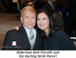 Alderman Bob Fioretti and his darling Nicki Pecori