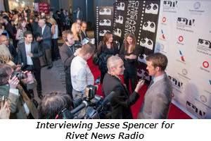 Interviewing Jesse Spencer for Rivet News Radio