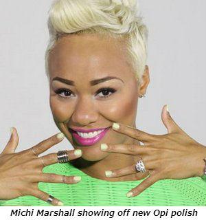 Michi Marshall showing off new Opi polish
