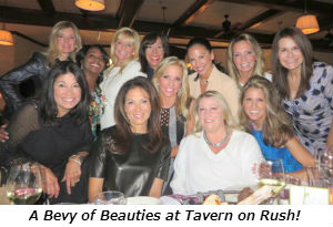 A Bevy of Beauties at Tavern on Rush