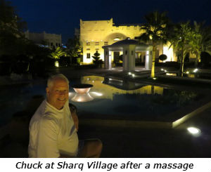 Chuck at Sharq Village after a massage