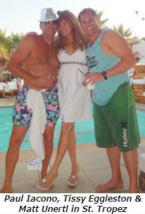 Paul Iacono Tissy Eggleston and Matt Unertl in St Tropez